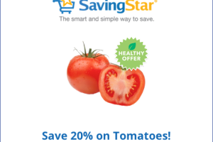 SavingStar Healthy Offer: Save 20% on Tomatoes